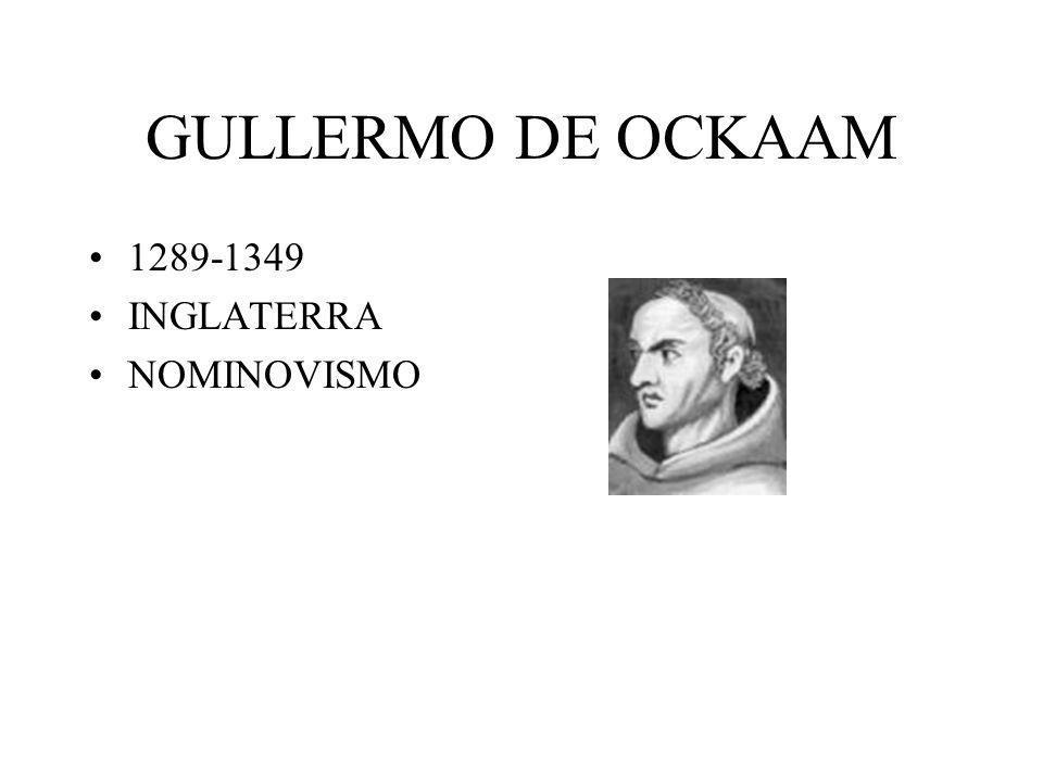 GULLERMO DE OCKAAM 1289-1349 INGLATERRA NOMINOVISMO