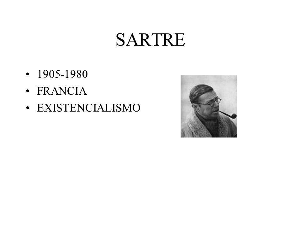 SARTRE 1905-1980 FRANCIA EXISTENCIALISMO