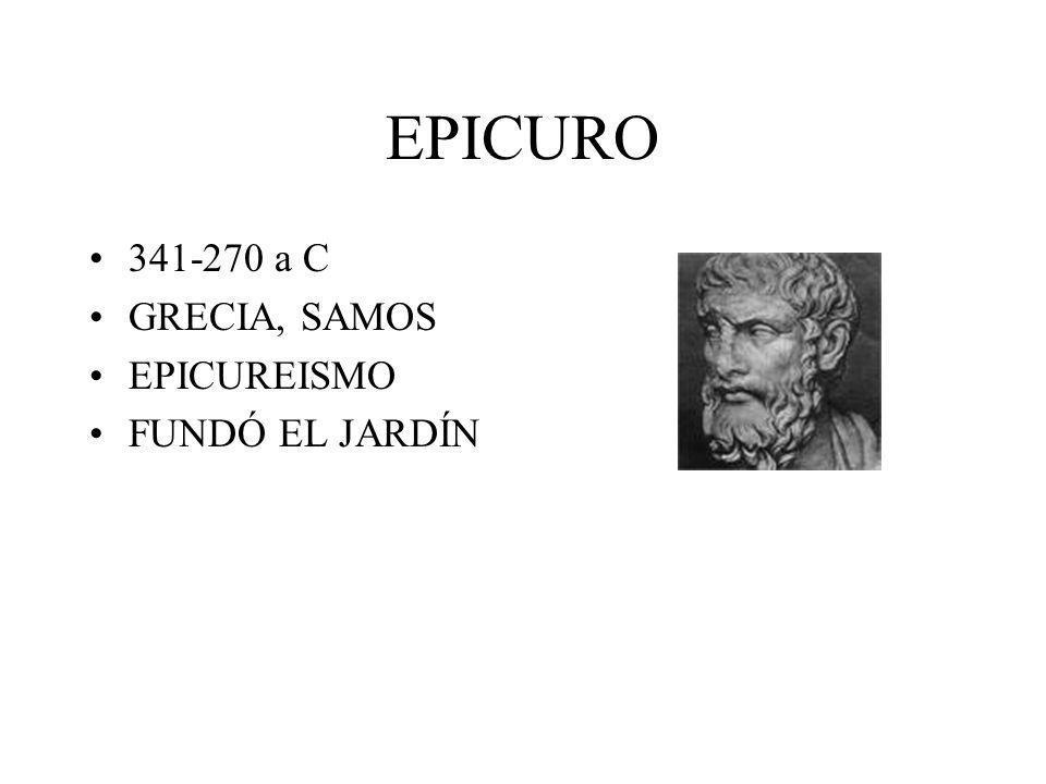 EPICURO 341-270 a C GRECIA, SAMOS EPICUREISMO FUNDÓ EL JARDÍN