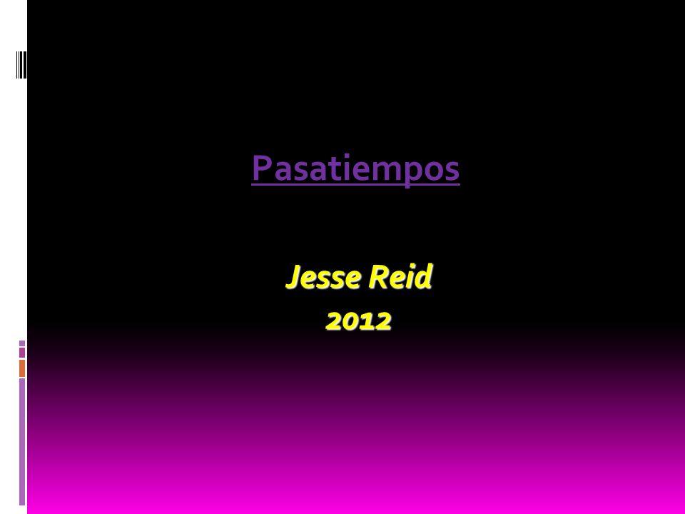Jesse Reid 2012 Pasatiempos