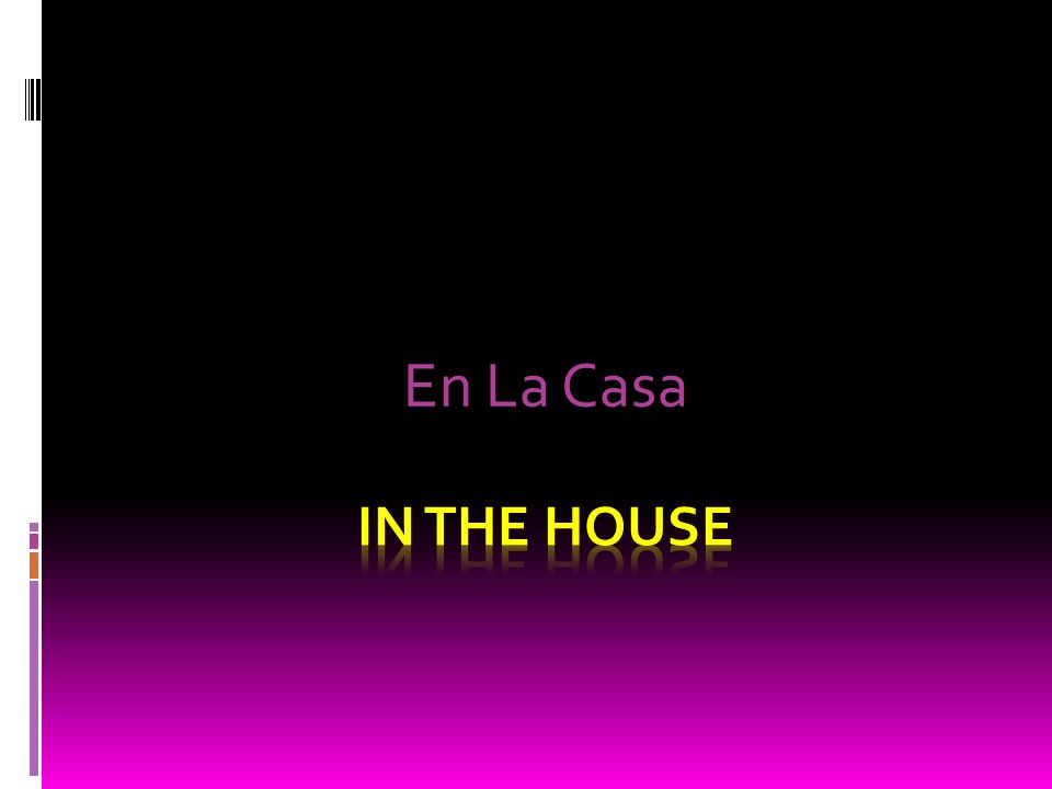 En La Casa
