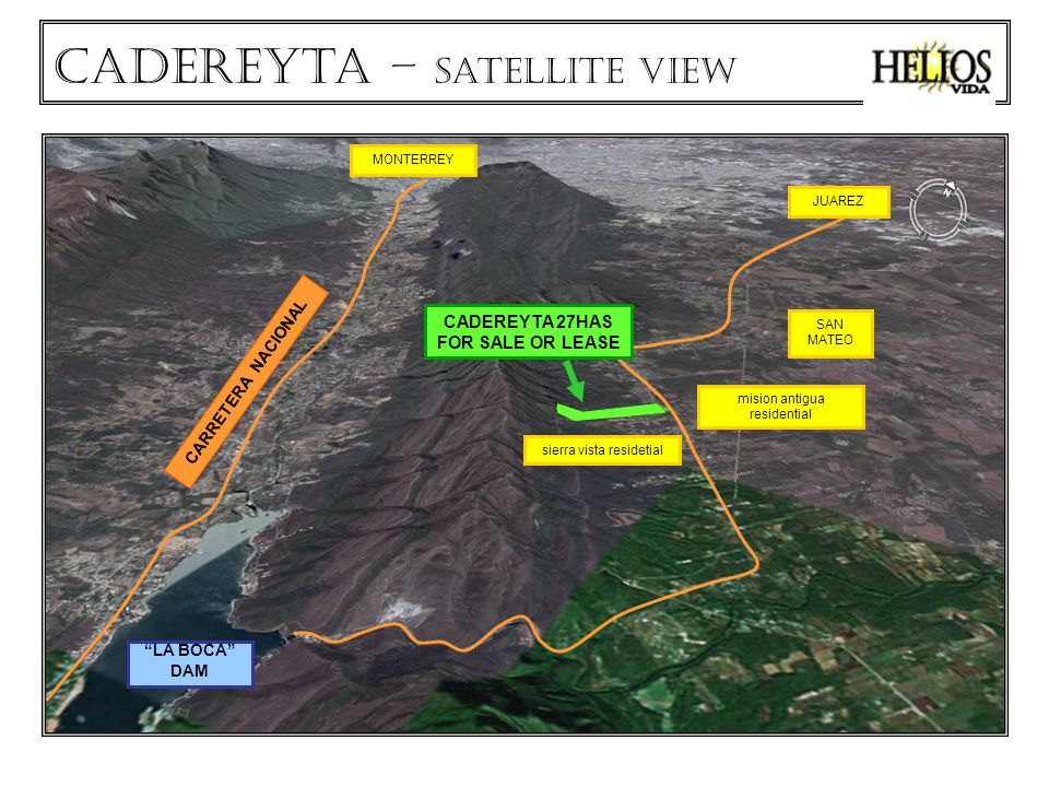 LA BOCA DAM CARRETERA NACIONAL SAN MATEO sierra vista residetial mision antigua residential MONTERREY JUAREZ CADEREYTA 27HAS FOR SALE OR LEASE Cadereyta – satellite view