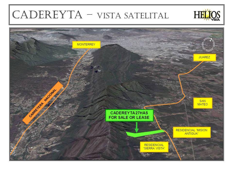 CARRETERA NACIONAL RESIDENCIAL SIERRA VISTA RESIDENCIAL MISION ANTIGUA SAN MATEO MONTERREY JUAREZ CADEREYTA 27HAS FOR SALE OR LEASE Cadereyta – VISTA SATELITAL