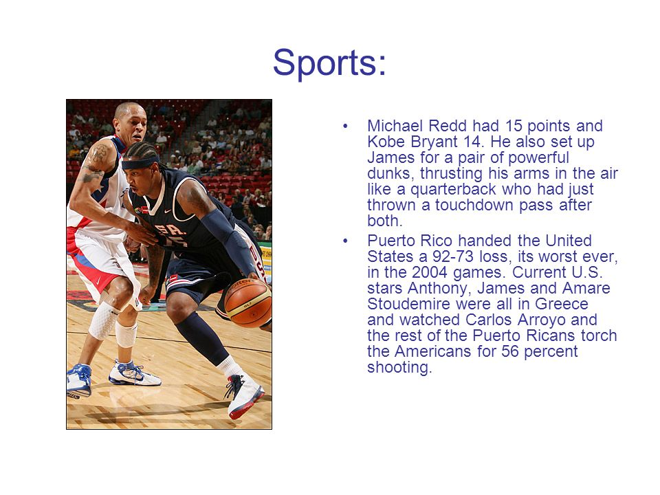 Sports: Michael Redd had 15 points and Kobe Bryant 14.