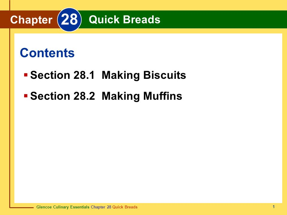 Glencoe Culinary Essentials Chapter 28 Quick Breads Chapter 28 Quick Breads 2 Quick breads are products with a bread- or cake-like texture that do not contain yeast.