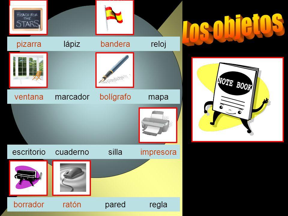 lápizrelojpizarra mapamarcador cuadernosillaescritorio ratónparedreglaborrador ventanabolígrafo bandera impresora