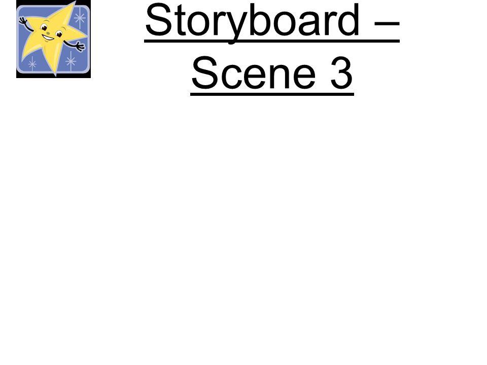 Storyboard – Scene 3