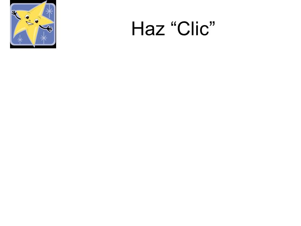 Haz Clic