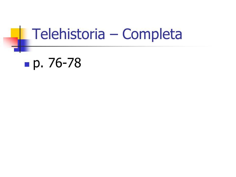 Telehistoria – Completa p. 76-78