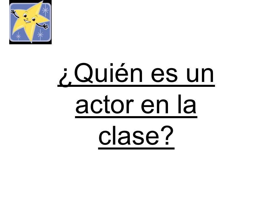 ¿Quién es un actor en la clase