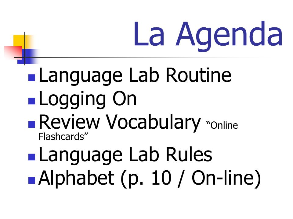 La Agenda Language Lab Routine Logging On Review Vocabulary Online Flashcards Language Lab Rules Alphabet (p.