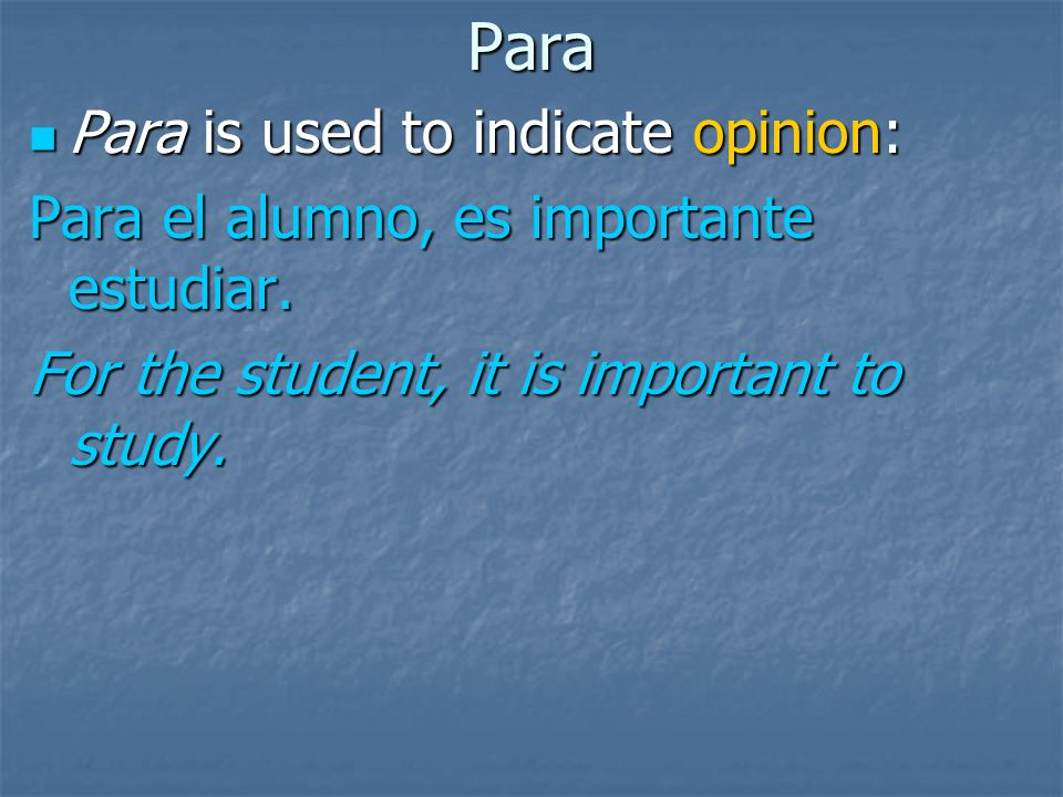 Por versus Para There is an exception to the recipient rule: There is an exception to the recipient rule: If the recipient is receiving a feeling or e