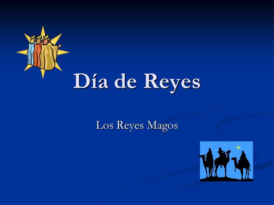 Día de Reyes Los Reyes Magos