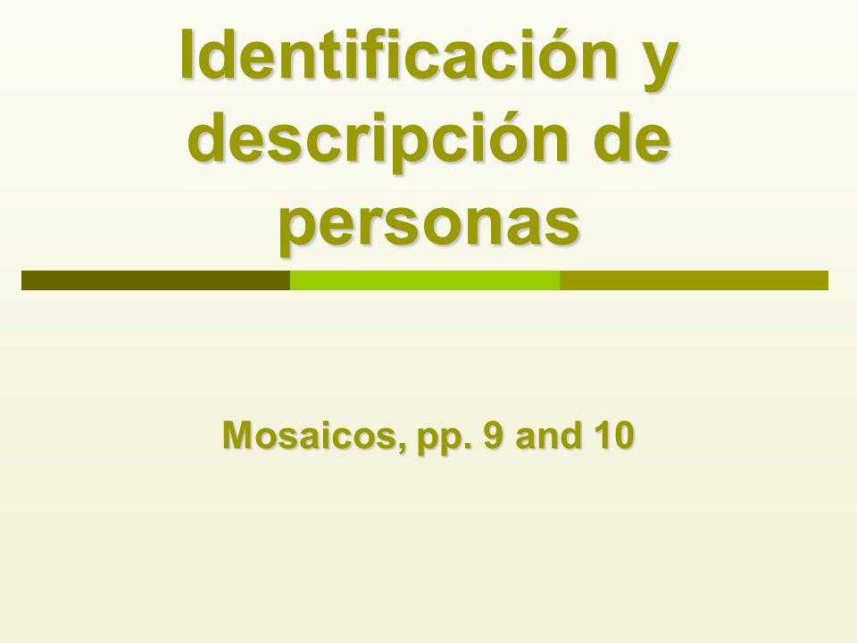 Identificación y descripción de personas Mosaicos, pp. 9 and 10