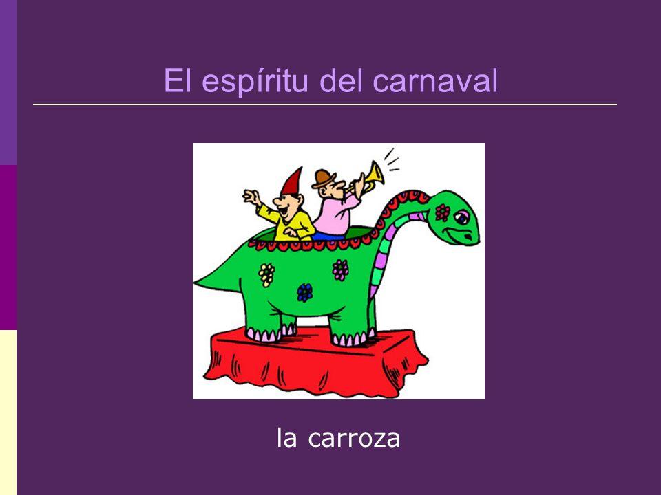 El espíritu del carnaval la carroza