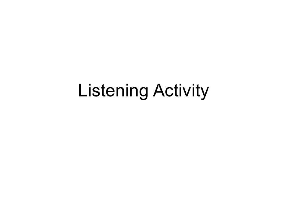 Listening Activity