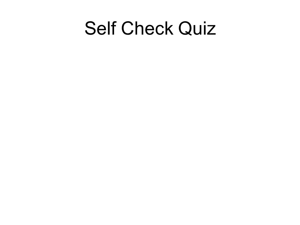 Self Check Quiz