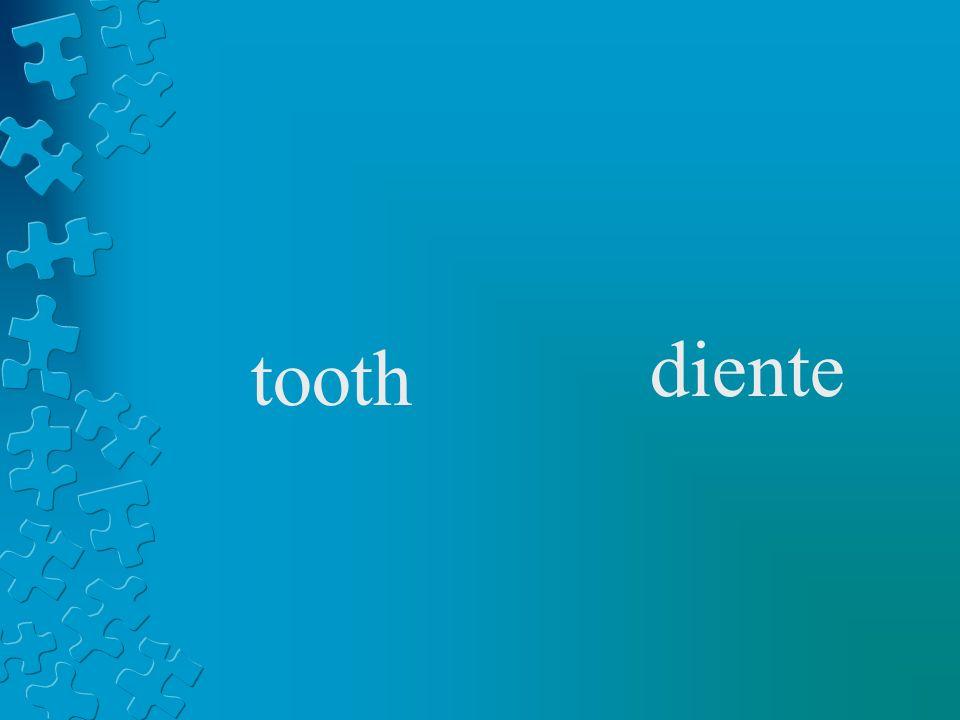 tooth diente