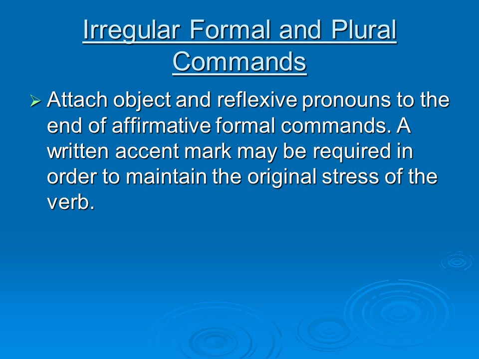 Irregulares Formal Irregular Formal And Plural