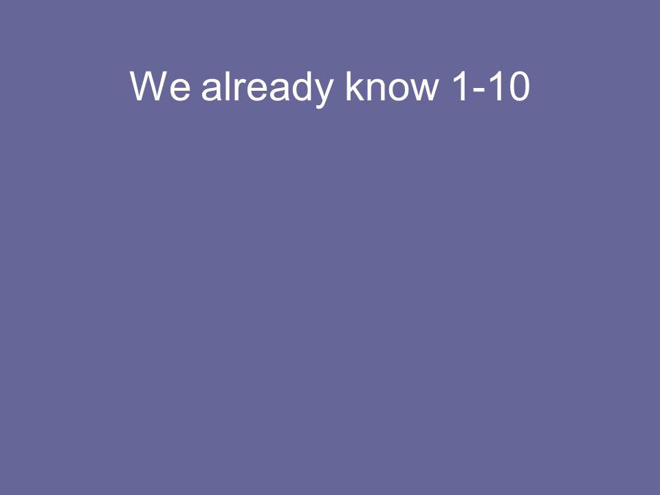We already know 1-10