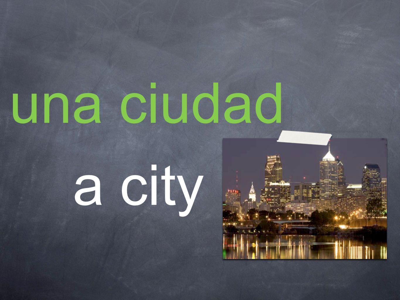 una ciudad a city