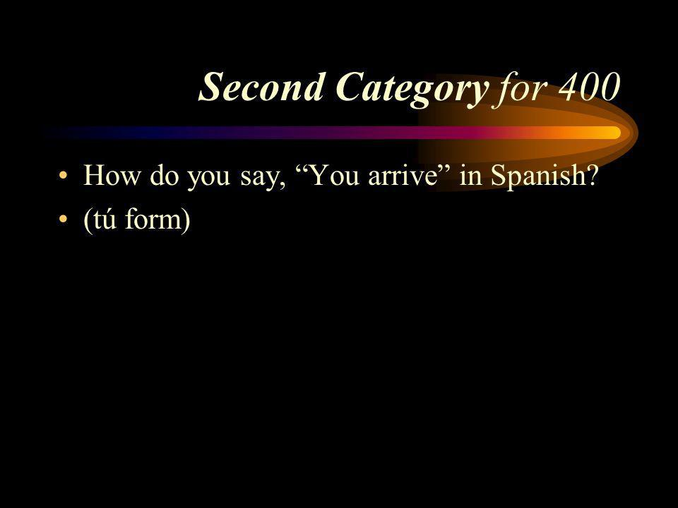 Answer to Second Category for 300 Cocinamos. Pick a Category
