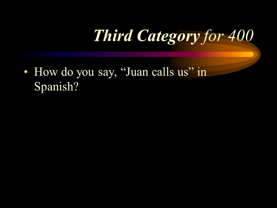 Answer to Third Category for 300 Lo tengo. Pick a Category