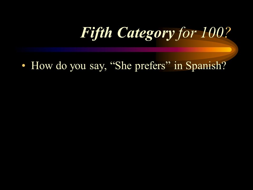 Answer to Fourth Category for 500 Marta cierra la puerta. Pick a Categoryick a Category