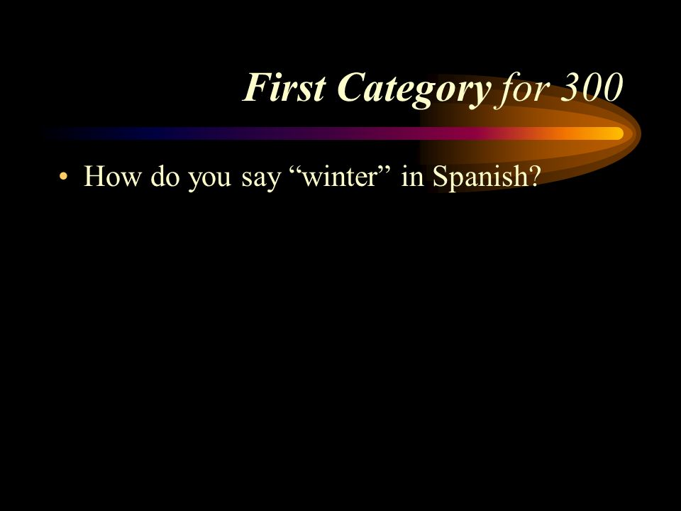 Answer First Category for 200 El dinero. Pick a Category