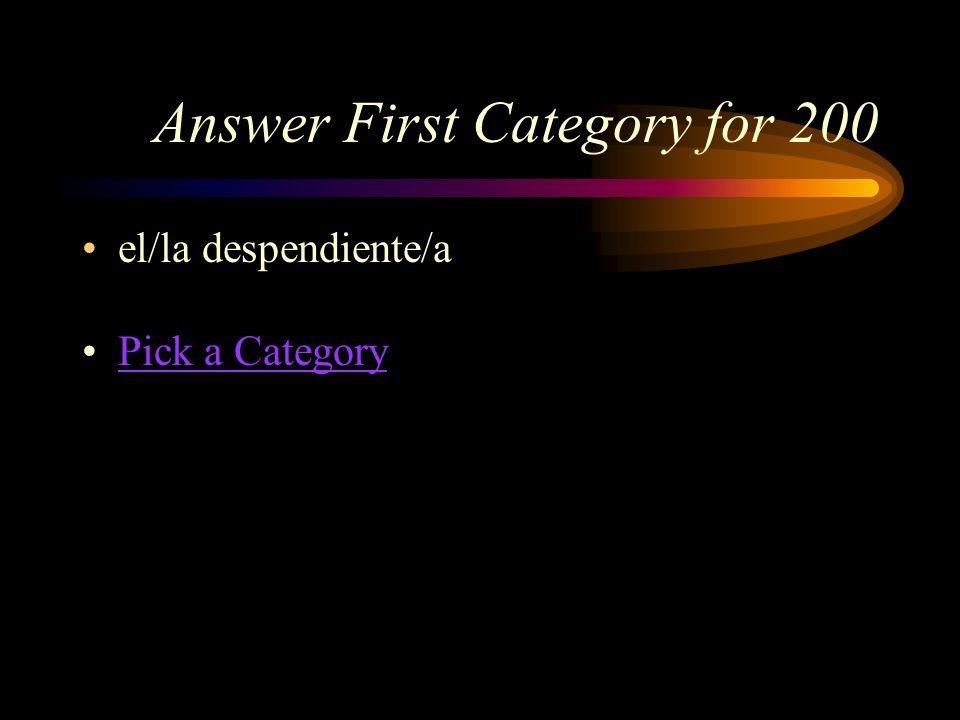 First Category for 200 ¿Cómo se dice, sales clerk en español?