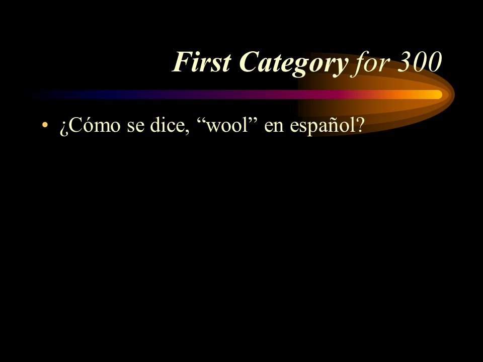 Answer First Category for 200 el/la despendiente/a Pick a Category