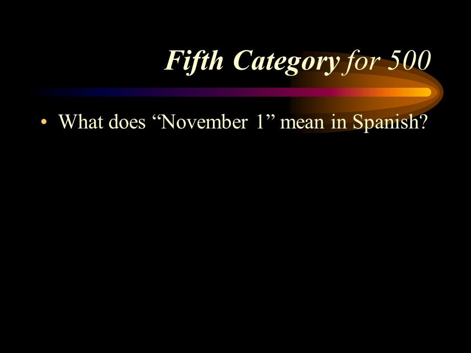 Answer to Fifth Category for 400 El trece de septiembre. Pick a Category