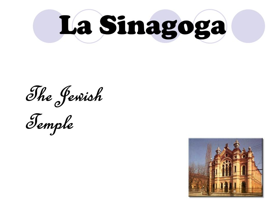 La Sinagoga The Jewish Temple