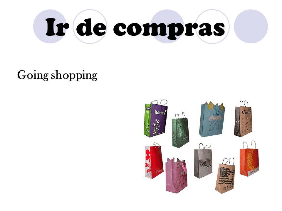Ir de compras Going shopping