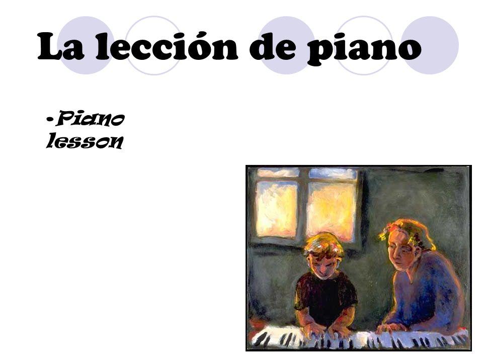 La lección de piano Piano lesson