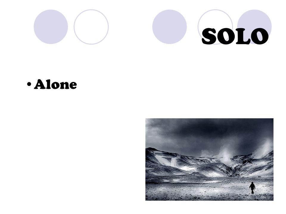 SOLO Alone