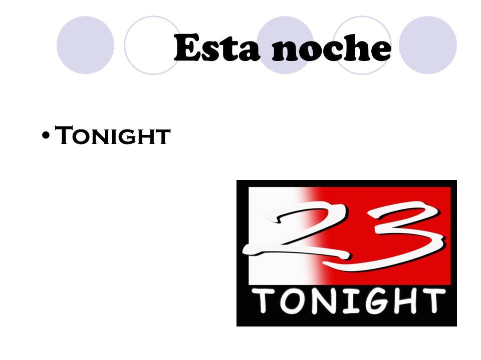 Esta noche Tonight