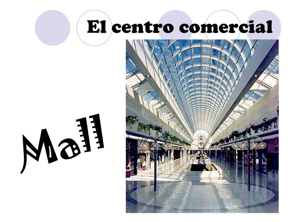 El centro comercial Mall