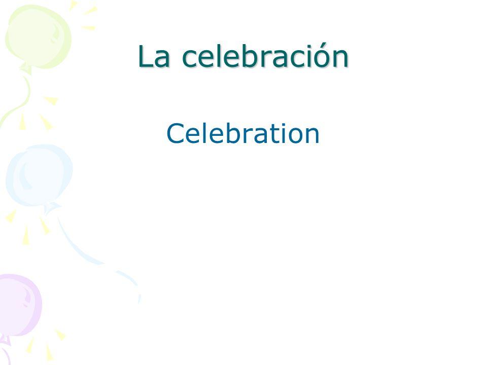 La celebración Celebration