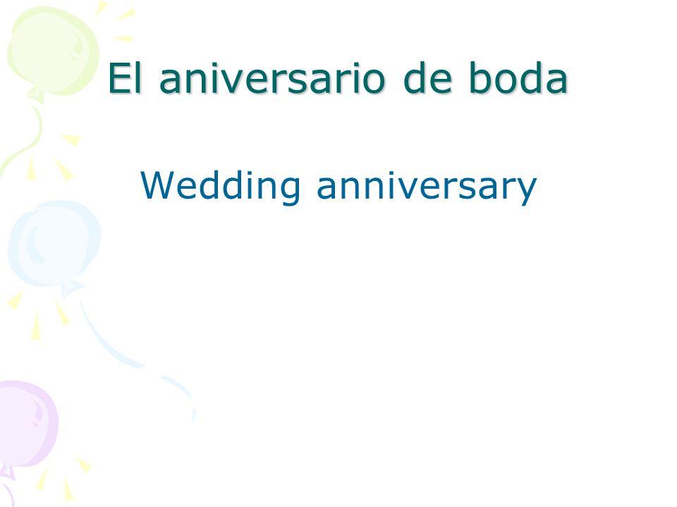 El aniversario de boda Wedding anniversary