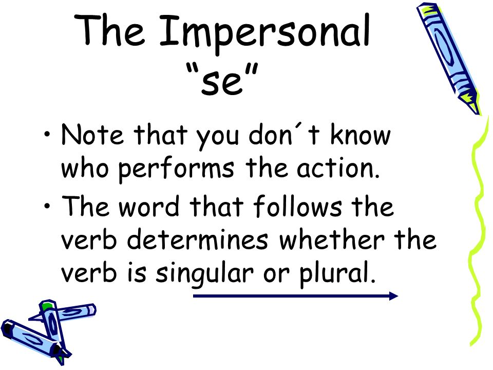 The Impersonal se Se permite sacar fotos? Can you take pictures? Notice that permite agrees with sacar and not fotos.