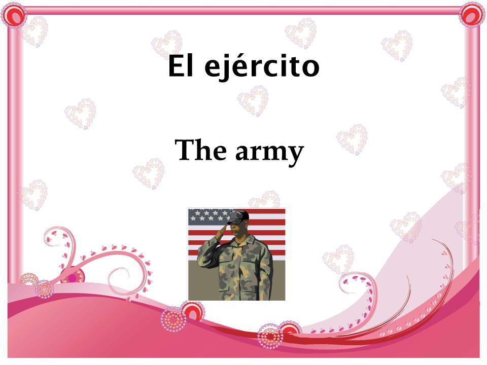 El ejército The army