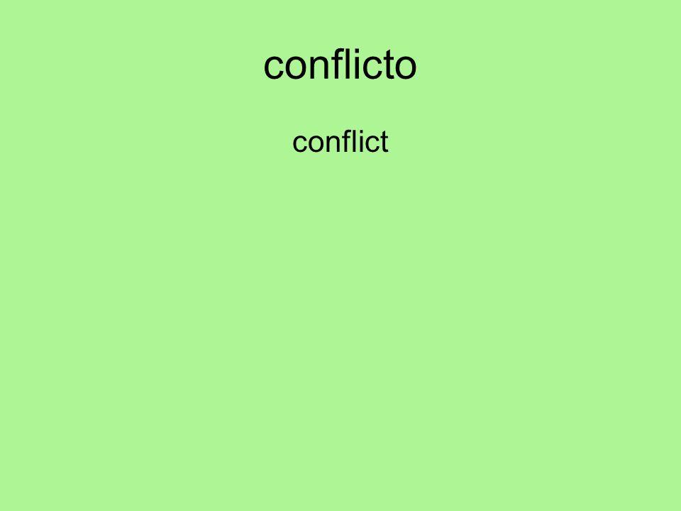 conflicto conflict