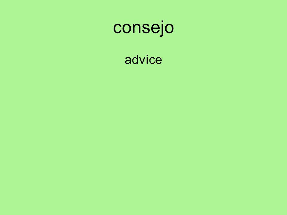 consejo advice