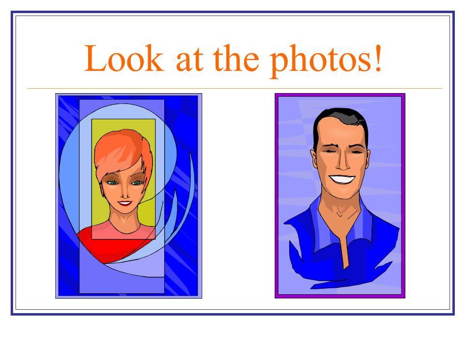 Look at the photos!