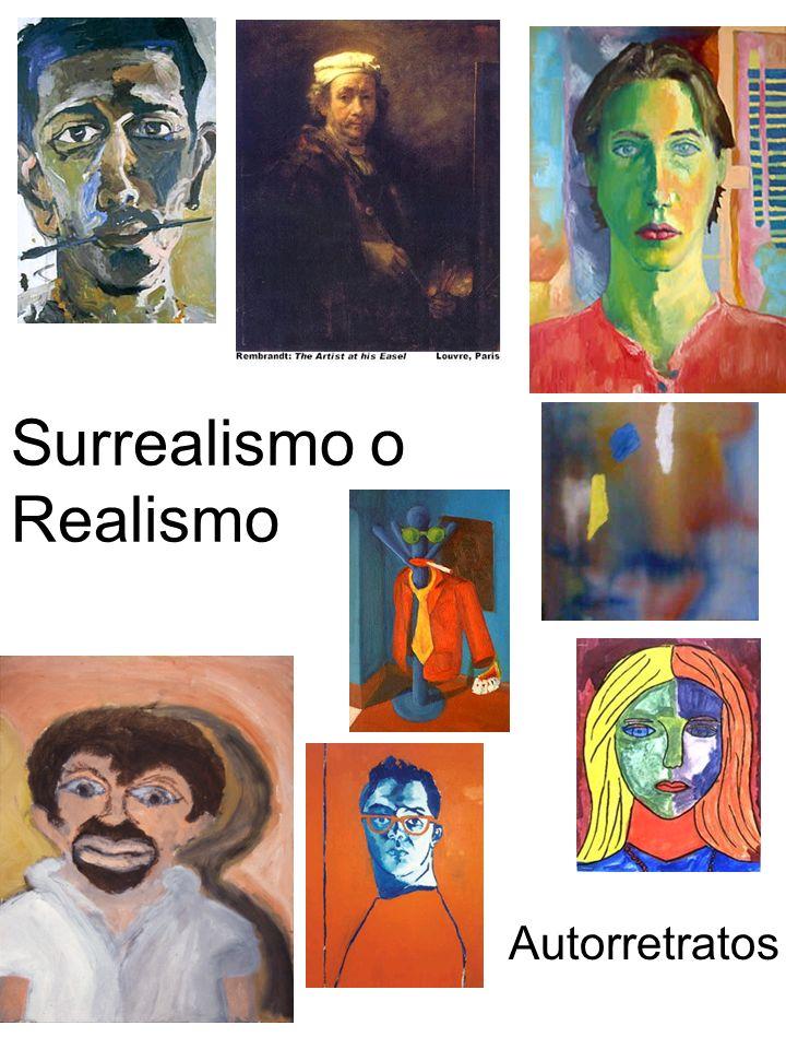 Surrealismo o Realismo Autorretratos