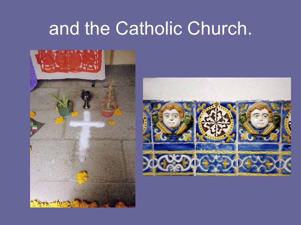 and the Catholic Church.