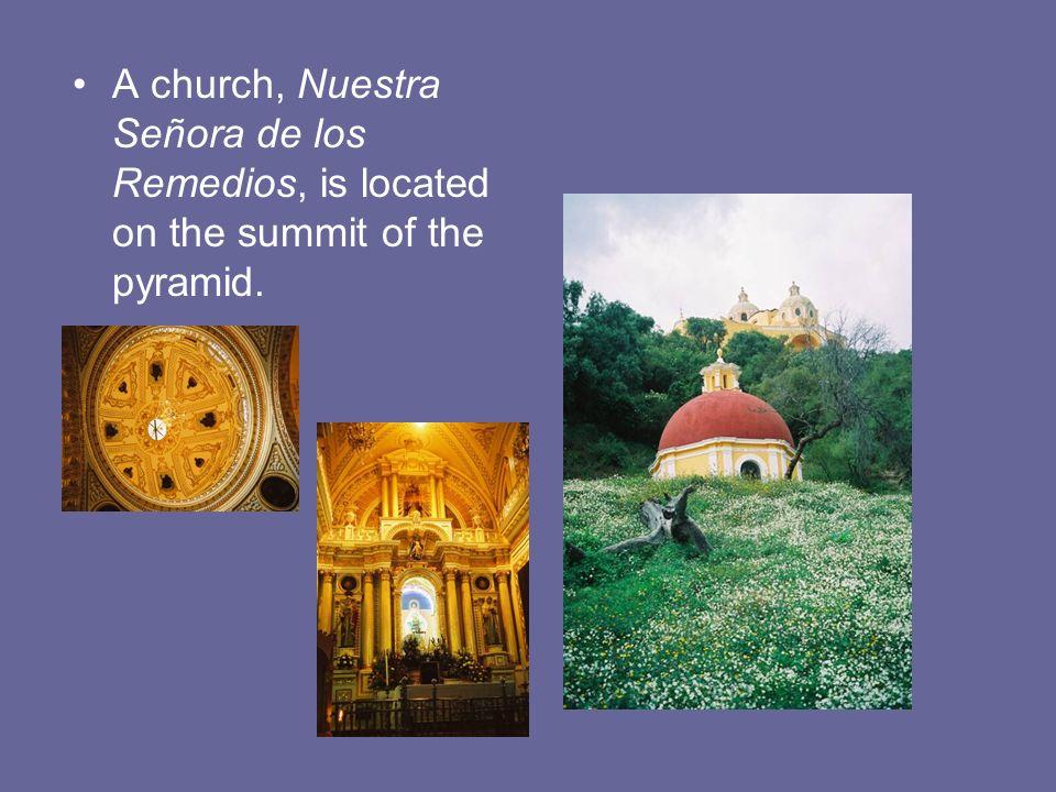 A church, Nuestra Señora de los Remedios, is located on the summit of the pyramid.