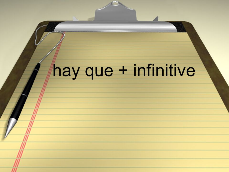 hay que + infinitive