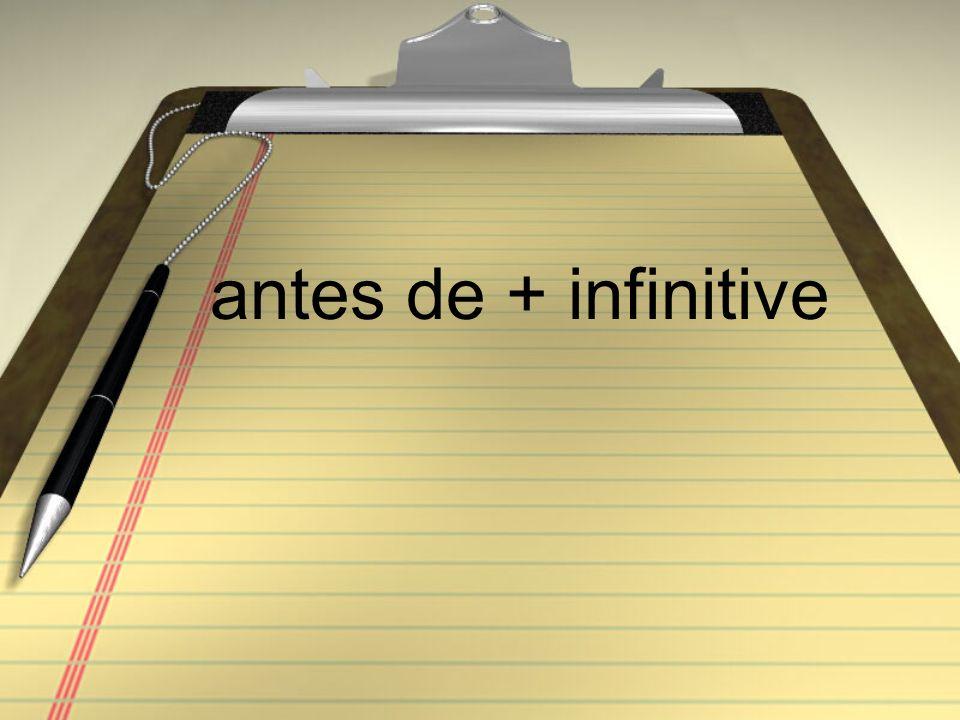 antes de + infinitive